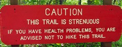 Warning sign on Cedar Falls Trail, Petit Jean State Park, Arkansas