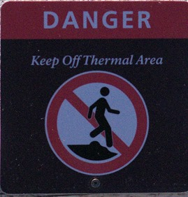 Danger - Keep off Thermal Area