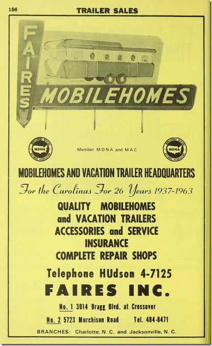 Faires Trailer Company; Mobilehomes and Vacation Trailer Headquarters for the Carolinas for 26 Years 1937 - 1963; Hill's Fayetteville (Cumberland County, N.C.) City Directory – Hill Directory Company 1963